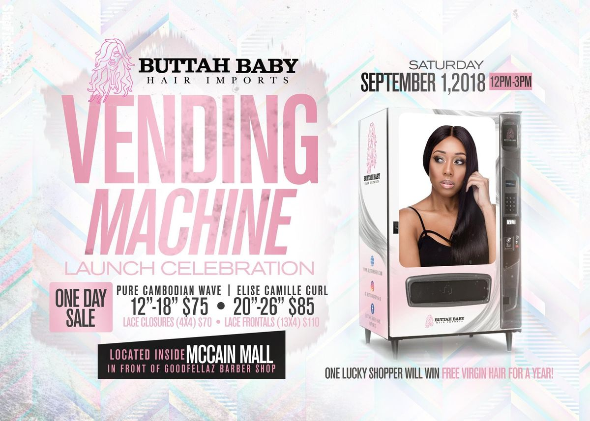 Buttah Baby Hair Imports Hair Extension Vending Machine Launch