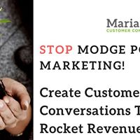 Stop Modge Podge Marketing Create Customer Conversations to Rocket...