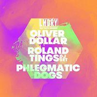 LNDRY ft Oliver Dollar Roland Tings (DJ Set) &amp Phlegmatic Dogs