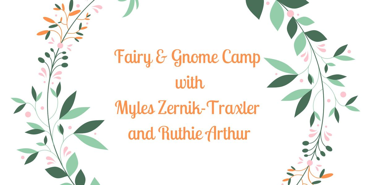 Fairy and Gnome Camp