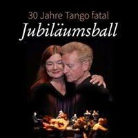 30 Jahre Tango Fatal