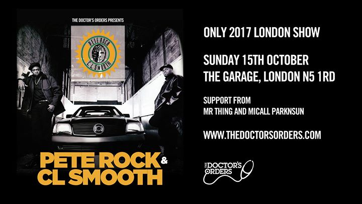 Pete Rock & CL Smooth - Only 2017 London Show