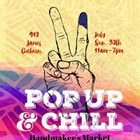 Pop Up &amp Chill Handmakers Market