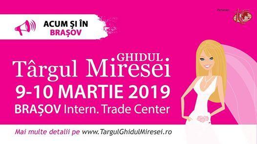 Braov Trgul Ghidul Miresei 9-10 Martie 2019