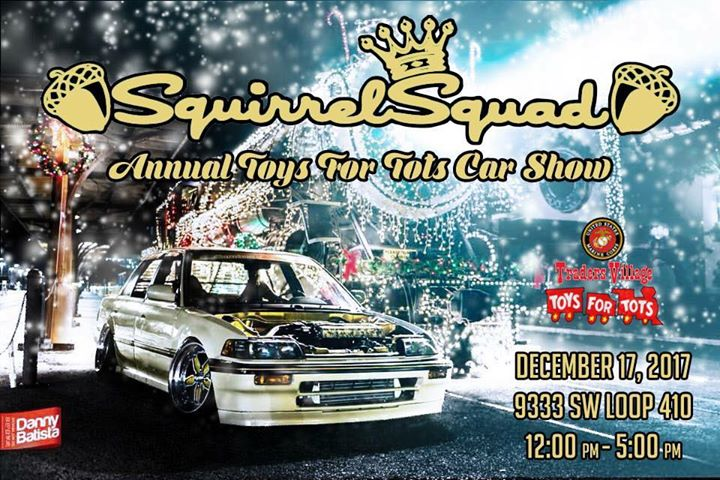 Squirrel Squads Annual Toys For Tots Car Show At Traders Village - Traders village san antonio car show