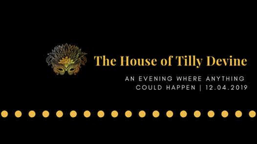 The House of Tilly Devine