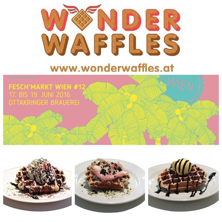 Wonder Waffles Goes Feschmarkt At Ottakringer Brauerei Vienna