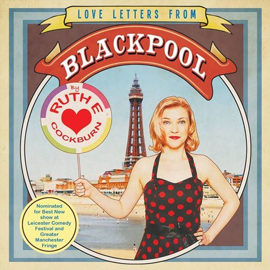 Blahblahblah Ruth Cockburn  Love Letters From Blackpool