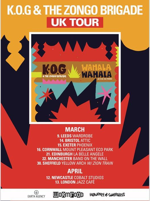 K.O.G & The Zongo Brigade Wahala Wahala Album Tour