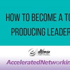 How To Become A Top Producing Leader
