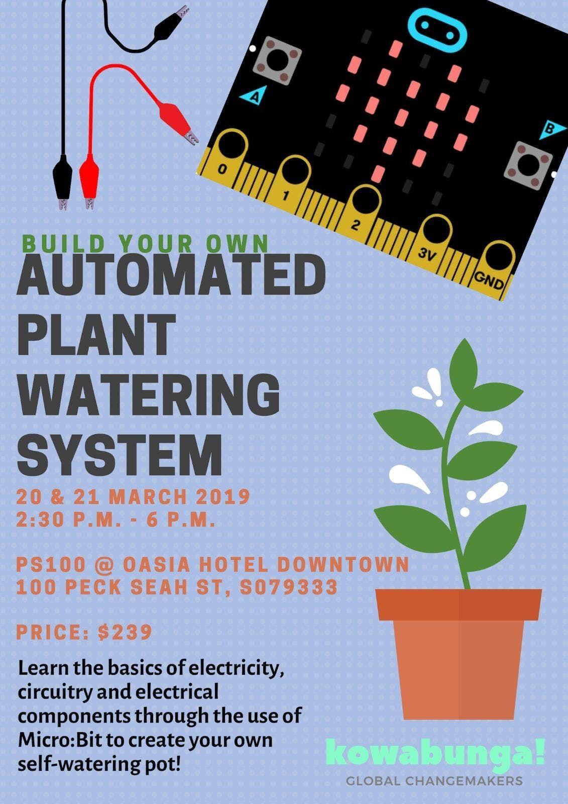 Build Your Own Automated Plant Watering System at PS100, Singapore