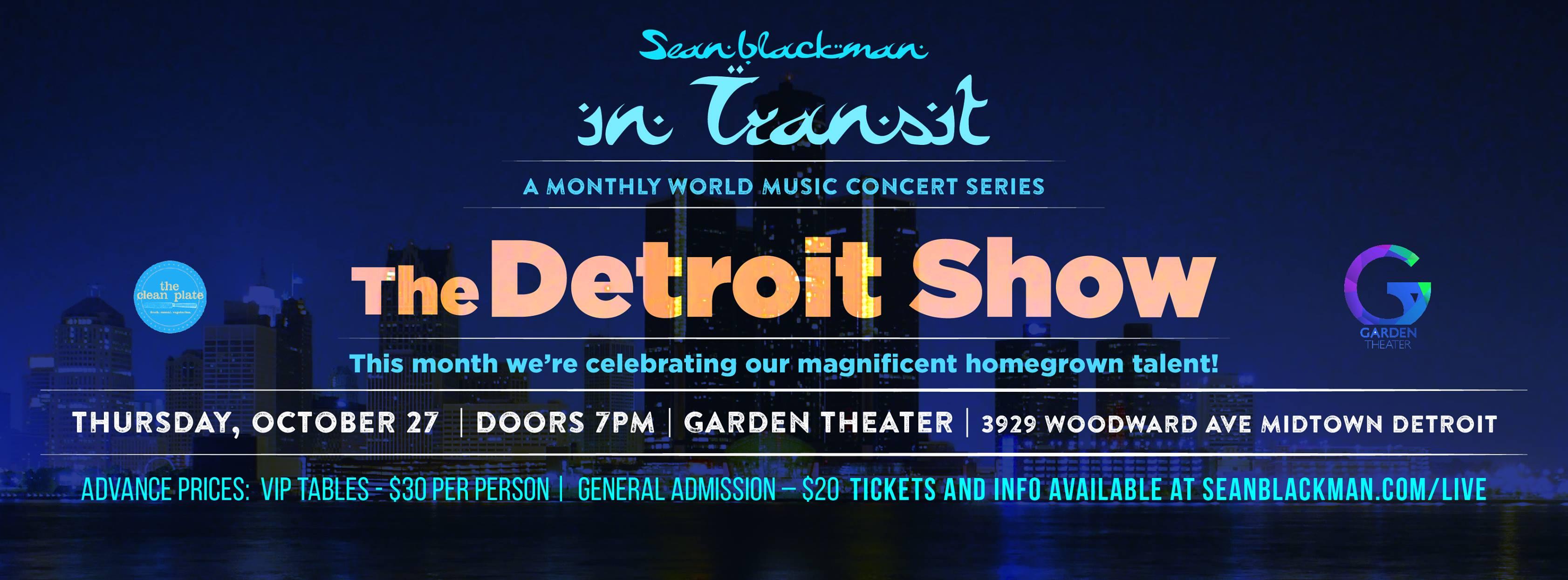 Sean Blackmans In Transit Detroit The Detroit Show At The Garden Theater Detroit
