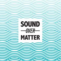Sound Over Matter x Love This Beat (ft. Baxley &amp jinou)