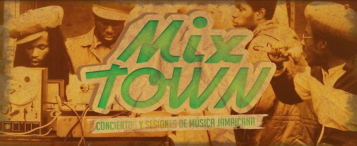 Inauguracin MixTown - Todos los jueves en Madrid
