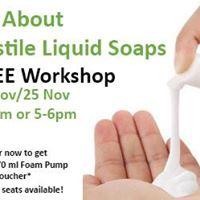 All About Castile Liquid Soaps Free Workshop