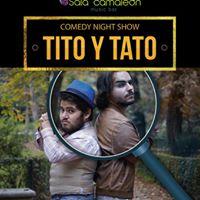 Comedy Night Show Tito y Tato