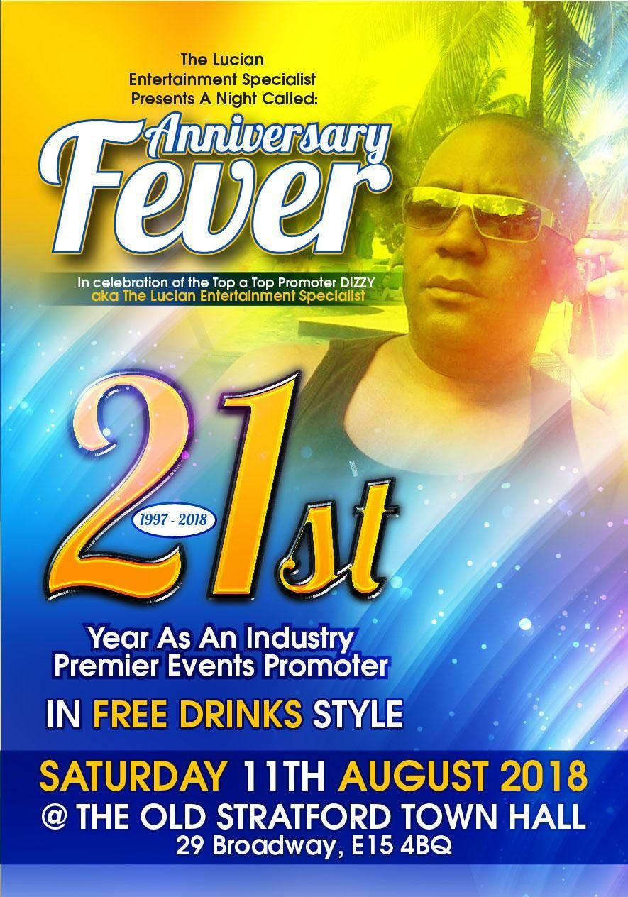Anniversary Fever - 21st Free Drinks Party