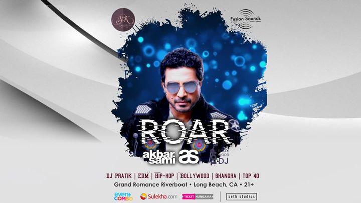 ROAR 2018 with DJ AKBAR SAMI Live In Los Angeles at Grand Romance