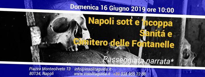 Napoli sott e ncoppa  Sanit Cimitero delle Fontanelle