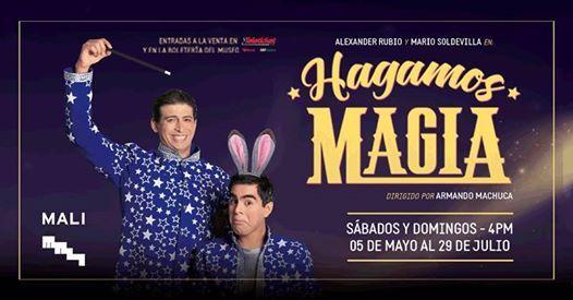 Teatro infantil Hagamos magia (Hasta el 29Julio)