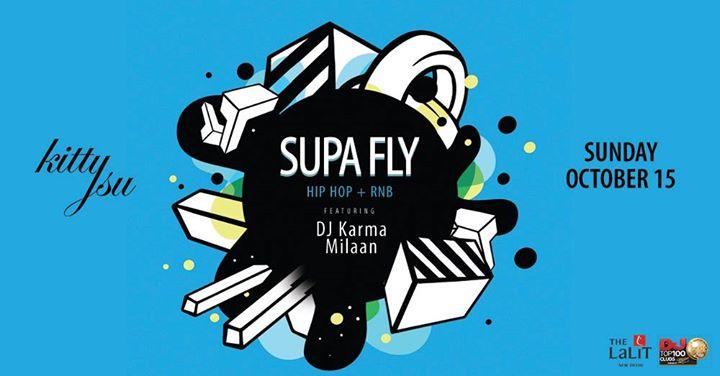 Supa Fly Sunday (Hip Hop & RNB)
