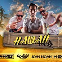 Hawaii NIGHT w JOHN NOAH Wavehookers ( Cuba libre za 55- )