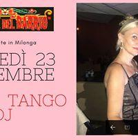 Una bellissima sorpresa in Milonga In consolle Andre Tango Dj