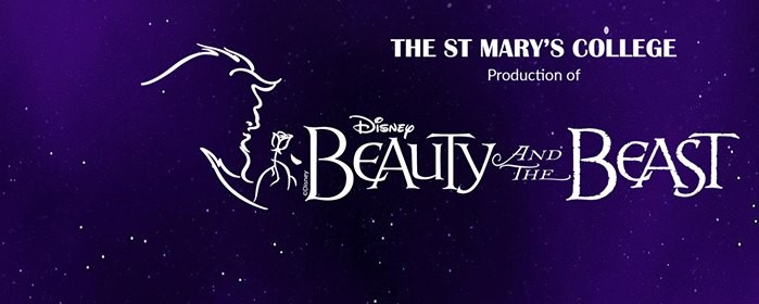 St Marys College presents Disneys Beauty and the Beast