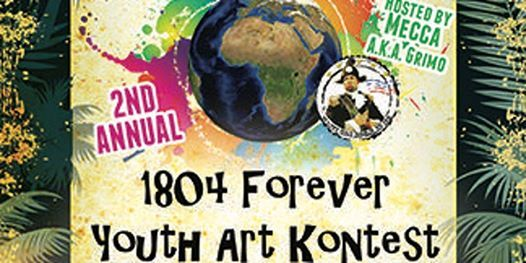 2nd Annual 2019 1804 Forever Youth ArT kOnTeSt