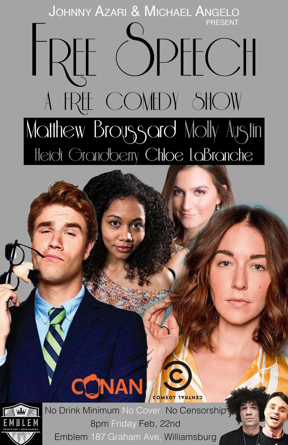 Free Speech (a free comedy show)