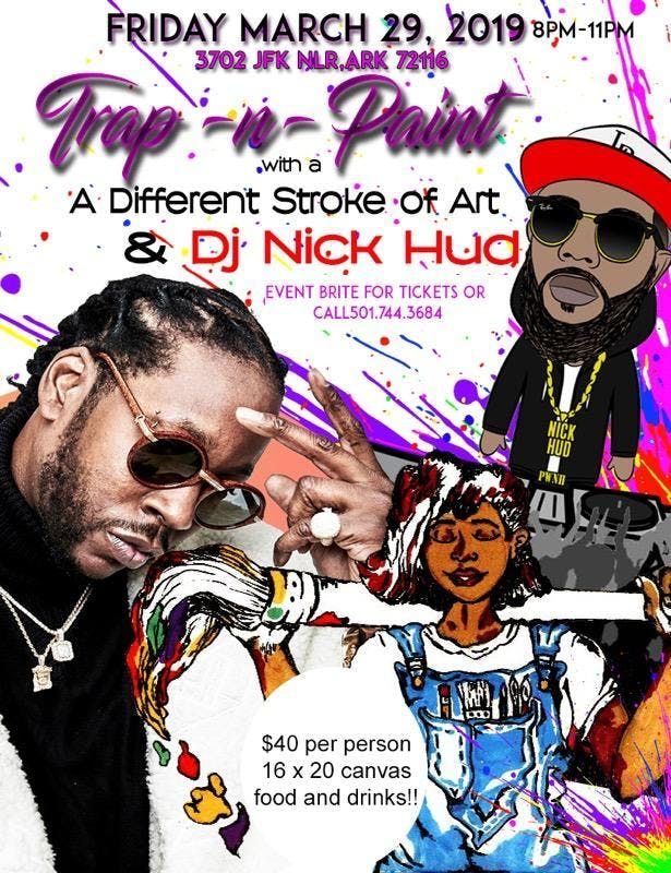 Trap-n-Paint with A Different Stroke of Art & DJ Nick Hud