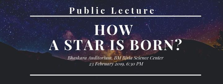 Public Lecture How A Star Is Born