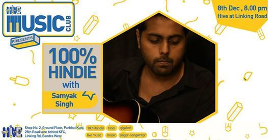 100% Hindie Featuring Samyak Singh