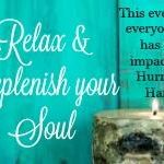 Relax &amp Replenish Your Soul