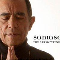 Samasati Meditation  The Art of Witnessing