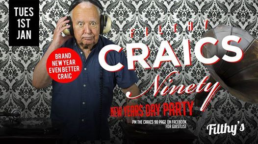 Craics 90  New Years Day Party