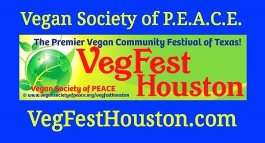 6th Annual VegFest Houston Vegan Festival of TX  OFFICIAL EXPO EVENT 2018