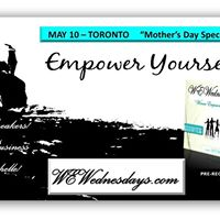 Toronto Chapter MAY 10 WEWednesdays Women Empowering Women