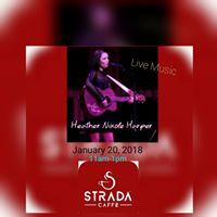 Strada Caffe Live Music With Heather Nikole Harper