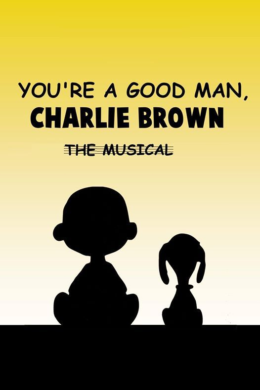 Youre A Good Man Charlie Brown at Payson High School