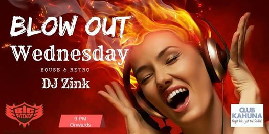 Blow Out Wednesday - 25th July