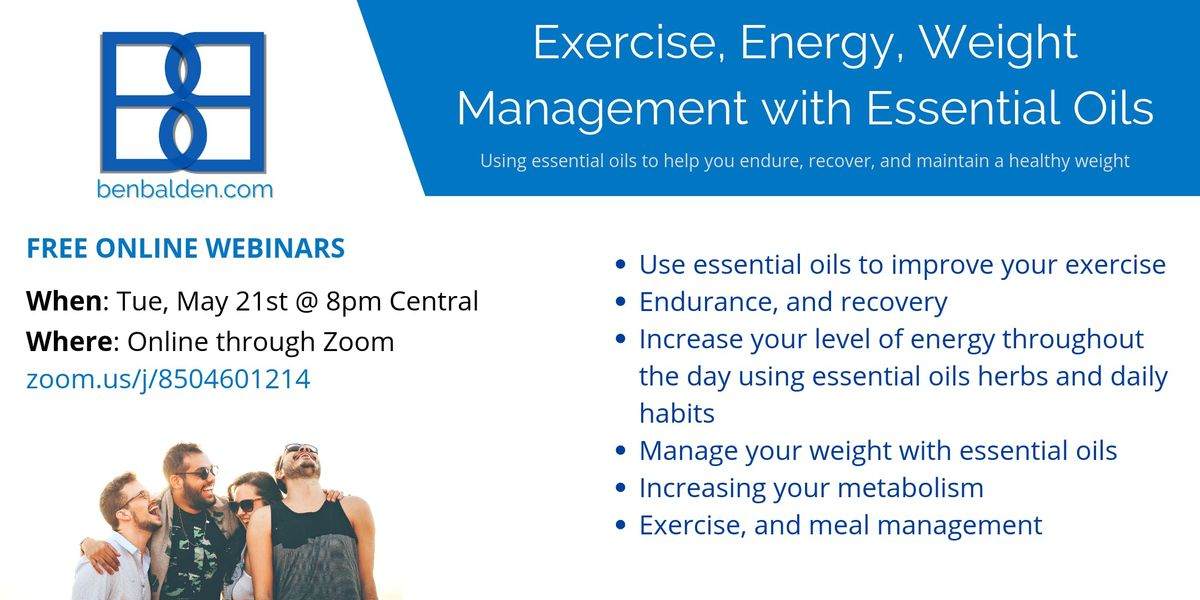 Exercise, Energy, Weight Management with Essential Oils at