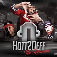 Hott2Deff The Reunion hosted by Junior J
