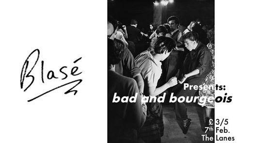 Blas Presents Bad and Bourgeois