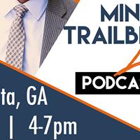 Minority Trailblazer Live (ATL Edition)