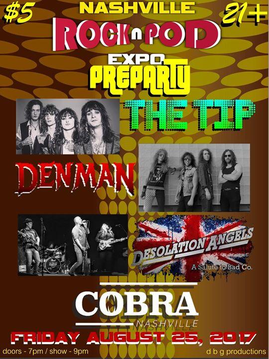 Rock N Pod Expo Preparty wThe Tip Denman & Desolation Angels
