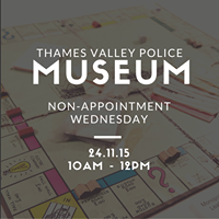Thames Valley Police Museum Non-Appointment Wednseday