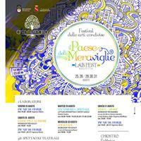 Il Paese delle Meraviglie - Festival delle arti condivise 3ed.