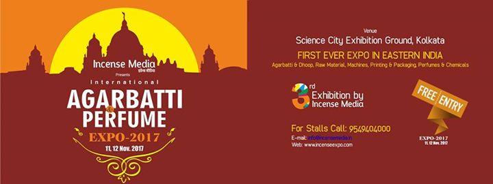 International Agarbatti & Perfume Expo-2017 (Kolkata) at