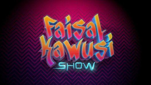 Faisal Kawusi-Show